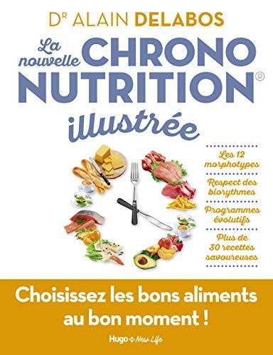 La nouvelle chrononutrition illustrée