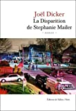 La Disparition de Stephanie Mailer: Roman (FALL.LITT. 1AN)