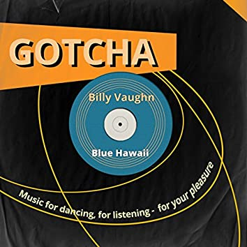 Blue Hawaii (Music for Dancing, for Listening - For Your Pleasure)