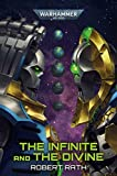 The Infinite and The Divine (Warhammer 40,000)...