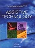 Clinicians Guide to Assistive Technology - Don A., Ph.D. Olson