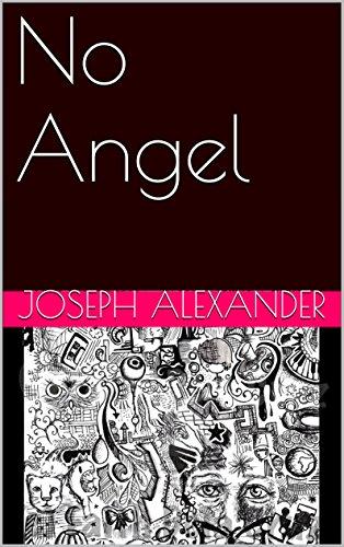 Book: No Angel by Joseph Alexander