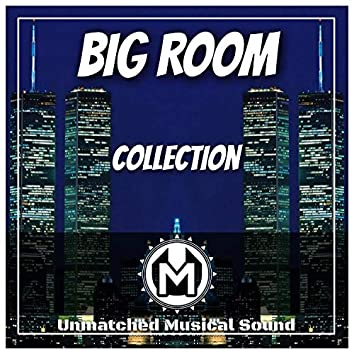 Big Room Collection