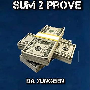 Sum 2 Prove