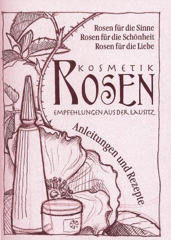 Rosenkosmetik: Empfehlungen aus der Lausitz