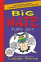 Big Nate Flips Out (Big Nate, 5)