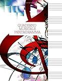 Quaderno Musicale Pentagramma: Quaderno pentagrammato,Quaderno pentagrammato: Quaderno di musica - Copertina musica