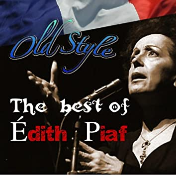 The Best Of: Meilleures chansons de Edith Piaf (Remasterisé)