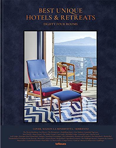 Best Unique Hotels & Retreats- Einmalige Hotels und Retreats auf der gesamten Welt. Ein Buch wie ein erholsamer Urlaub (Texte auf Englisch) 27,5 x 34 cm, 304 Seiten: Eighty Four Rooms