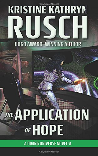 Download The Application of Hope: A Diving Universe Novella 1561466042