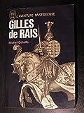 Michel Bataille. Gilles de Rais