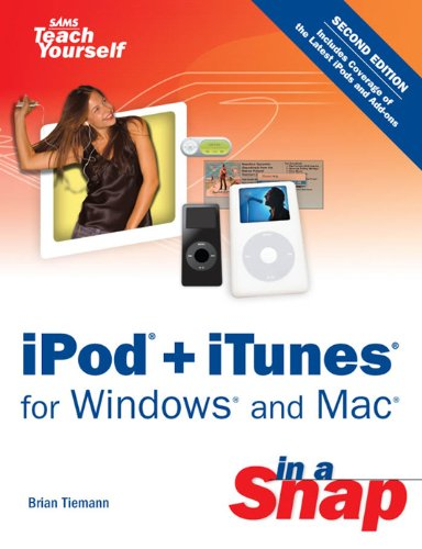 iPod + iTunes for Windows and Mac in a Snap (English Edition)