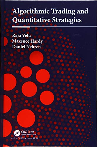 Algorithmic Trading and Quantitative Strategies (Chapman and Hall/Crc Financial Mathematics)