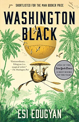 Washington Black: A novel by [Esi Edugyan]