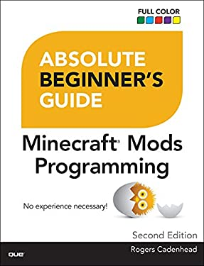 Absolute Beginner's Guide to Minecraft Mods Programming: Abso Begi Gui Mine ePub_2
