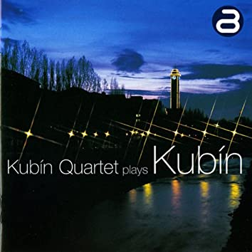 Kubín Quartet plays Kubín
