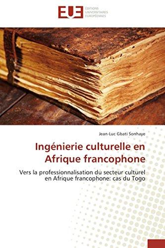Ingénierie Culturelle En Afrique Francophone