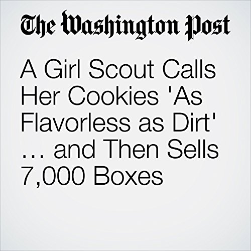 A Girl Scout Calls Her Cookies 'As Flavorless as Dirt' … and Then Sells 7,000 Boxes copertina