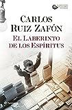 El Laberinto de los Espíritus (El Cementerio de los Libros Olvidados nº 1)