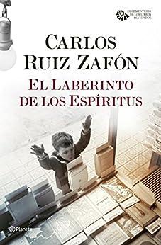 El Laberinto de los Espíritus (Autores Españoles e Iberoamericanos) PDF EPUB Gratis descargar completo