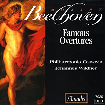 Beethoven / Mozart: Famous Overtures