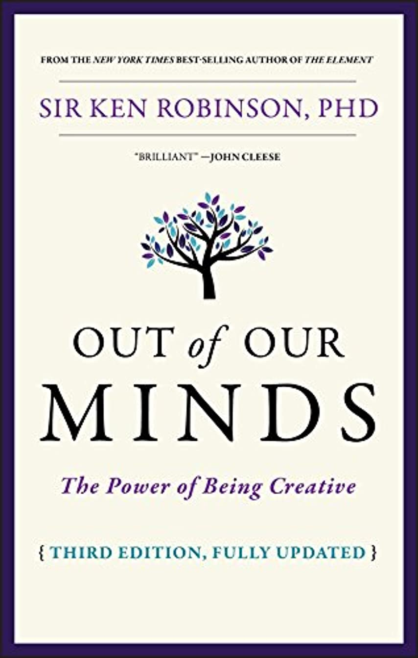 若さ自信があるなぜならOut of Our Minds: The Power of Being Creative (English Edition)