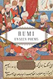 Rumi: Unseen Poems (Everyman's Library Pocket Poets Series) (English Edition)