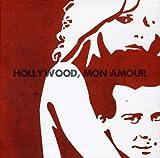Hollywood Mon Amour: Hollywood Mon Amour Ltd. (Audio CD)