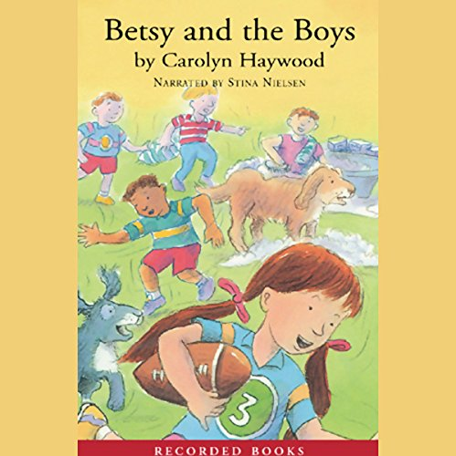 Betsy and the Boys audiobook cover art