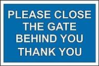 後ろにゲートを閉じてくださいサイン-メタルサイン