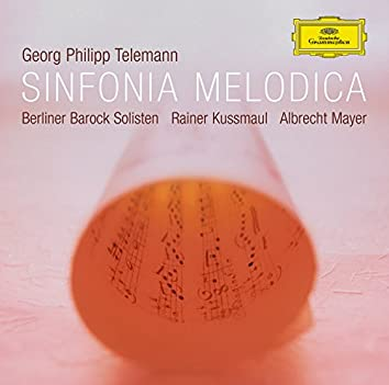 Sinfonia Melodica - Works by Telemann