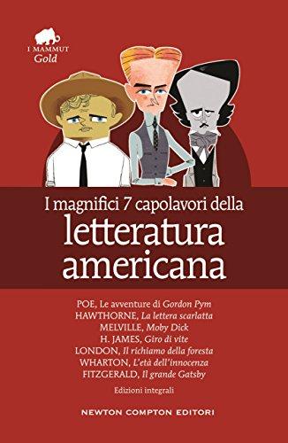 I magnifici 7 capolavori della letteratura americana (eNewton Classici)