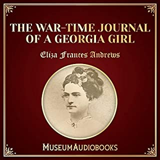 The War-Time Journal of a Georgia Girl audiobook cover art