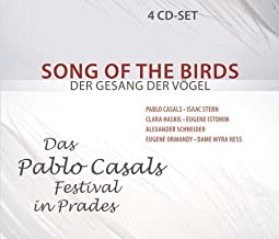 Song of the Birds: The Pablo Casals Festival in Prades (2010-01-01)