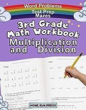 3rd Grade Math Workbook Multiplication and Division: Grade 3, Grade 4, Test Prep, Word Problems