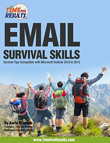 Email Survival Skills: Survival Tips Compatible with Microsoft Outlook 2010 & 2013 (English Edition)