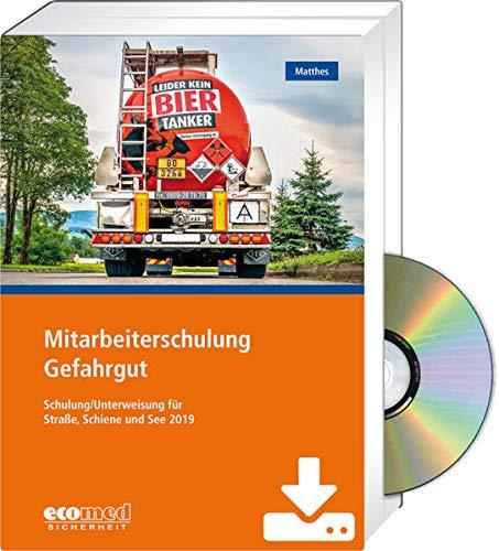 Mitarbeiterschulung Gefahrgut - Expertenpaket: Schulung/Unterweisung 2019 nach GGVSEB und ADR/RID/IMDG-Code - Teilnehmer- und Referentenunterlagen ... (Broschüre + CD-ROM/Download)