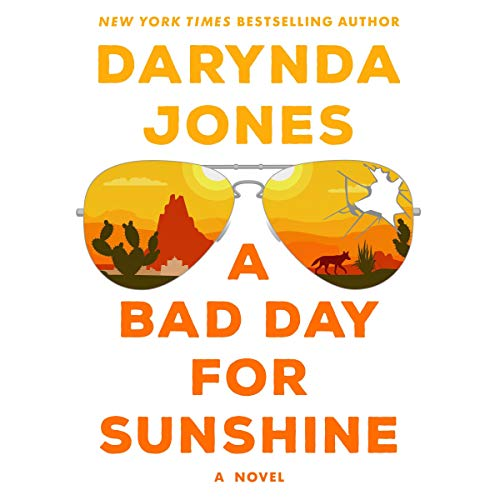 A Bad Day for Sunshine audiobook cover art