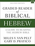 Graded Reader of Biblical Hebrew, Second Edition: A Guide to Reading the Hebrew Bible (Zondervan Language Basics Series)