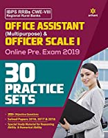 30 Practice Sets IBPS RRBs CWE-VII Office Assistant Multipurpose and Officer Scale-I Pre Exam 2019 (Old Edition)