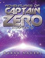Adventures of Captain Zero: Chapter 2