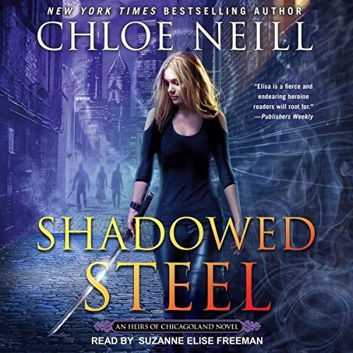 Shadowed Steel Audiobook By Chloe Neill cover art
