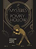 The Mysteries of Pompey Hollow