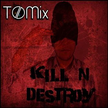 Kill 'n' Destroy