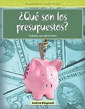 Que son los Presupuestos?: Level 3 (Mathematics Readers)