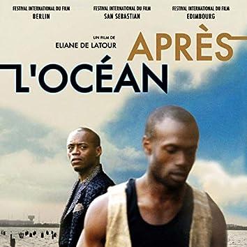 Après l'océan (Musique du film)