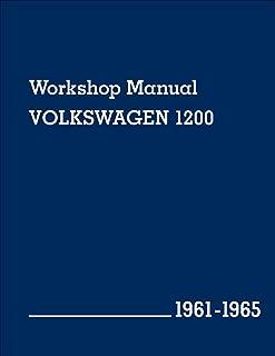 Volkswagen 1200 Workshop Manual: 1961-1965