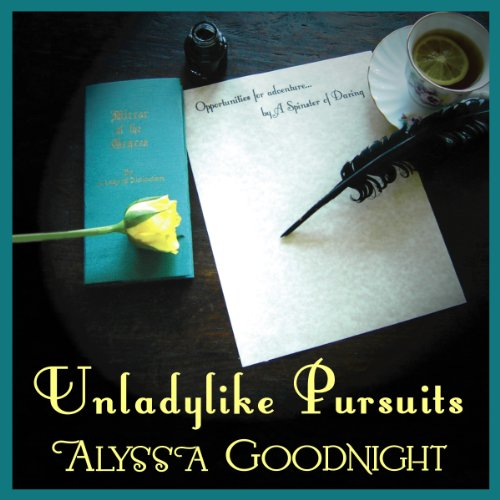 Unladylike Pursuits audiobook cover art
