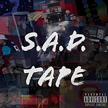 The S.A.D. Tape