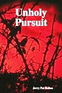UnHoly Pursuit (na) (English Edition)